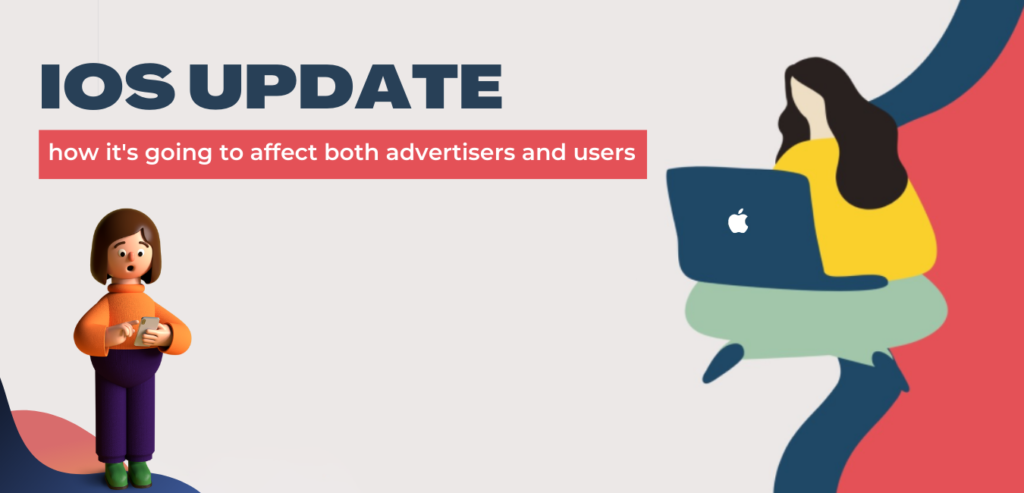 How iOS update will affect both advertisers and users?