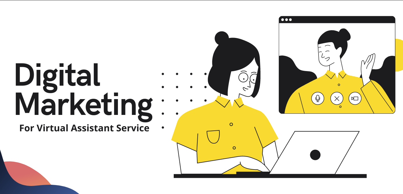 How To Do Digital Marketing For Virtual Assistant Service?